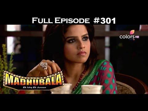 Madhubala - Full Episode 301 - With English Subtitles