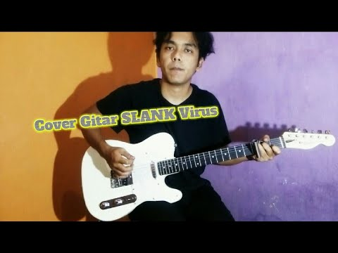 Cover Gitar SLANK Virus ( instrument )