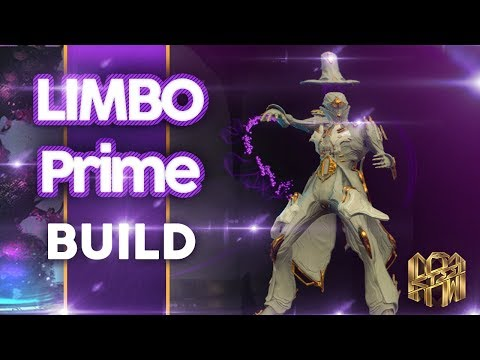 warframe limbo prime build ve 5 dk 30 level