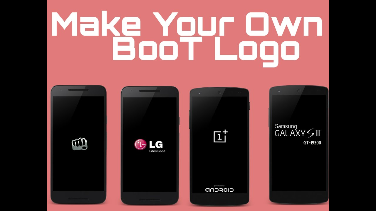How to make your own custom boot logo 39 s android youtube for Draw your own logo