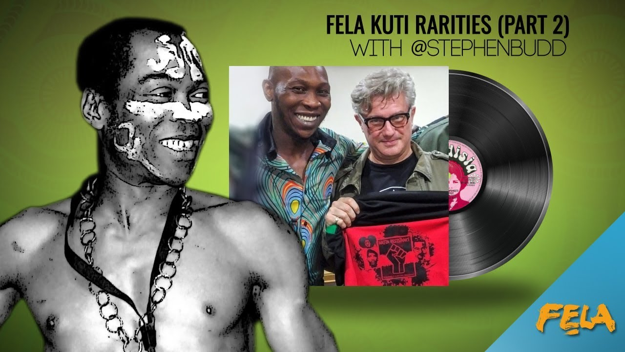 Fela Kuti Rarities (Part 2) with @stephenbudd