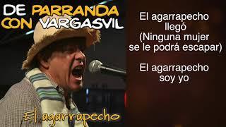 De Parranda Con Vargasvil EL AGARRAPECHO.mp3