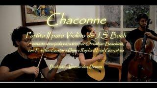 🎼🎸 Chaconne de J.S. Bach (Arranjo para trio) 🎻🎼