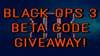Call Of Duty Black Ops 3 Beta Code *Giveaway*[CLOSED]