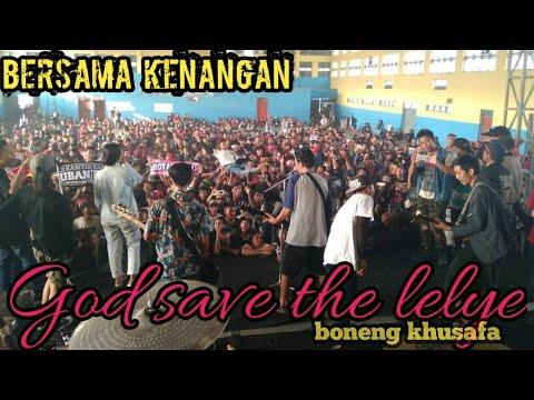 God save the lelye feat boneng khusafa- bersama kenangan (annivesary kamtis pelampar)