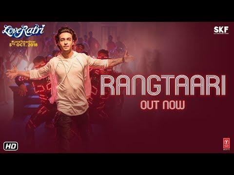 Rangtaari (Remix) Video    Loveratri   Aayush Sharma   Yo Yo Honey Singh   Tanishk Bagchi DJ Gourav