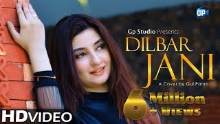 dilbar-jani-gul-panra-cover-punjabi-song