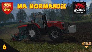 Farming simulator 15 MA NORMANDIE EPISODE 6 le boulet!!!!!!