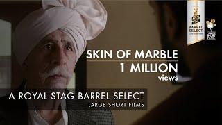SKIN OF MARBLE I NASEERUDDIN SHAH I PANKUJ PARA...