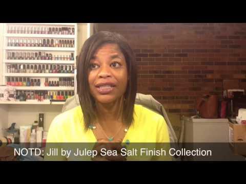 NOTD - Jill by Julep Sea Salt Finish Collection