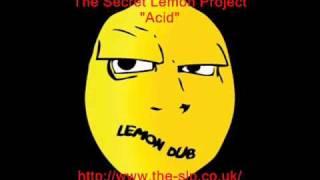 Acid - The Secret Lemon Project