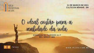"""""""O ideal cristão para a realidade da vida"""""""