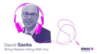 David Sacks: Bring Heaven Along With You