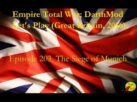 Lets Play Empire Total War (Darthmod). #203 The Siege of Munich