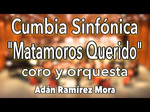 Mi Matamoros Querido de Rigo Tovar - CUMBIA para Orquesta Sinfónica - Arr. Adán Ramírez