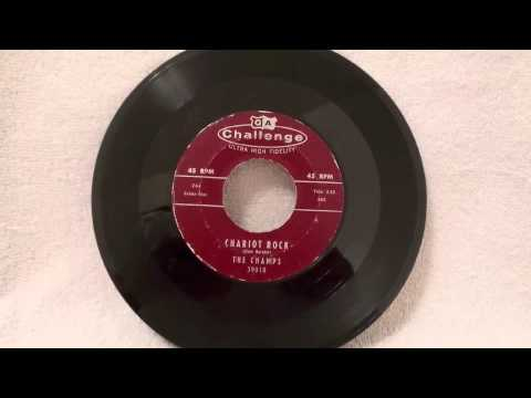 The Champs - Chariot Rock 45 rpm!