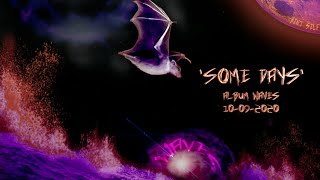 Bent Self - 'Some Days' - (Lyric Music Video)