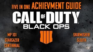 Black Ops 4: MP 101, Stargazer, Centennial, Skirmisher and Sleuth Achievement guide