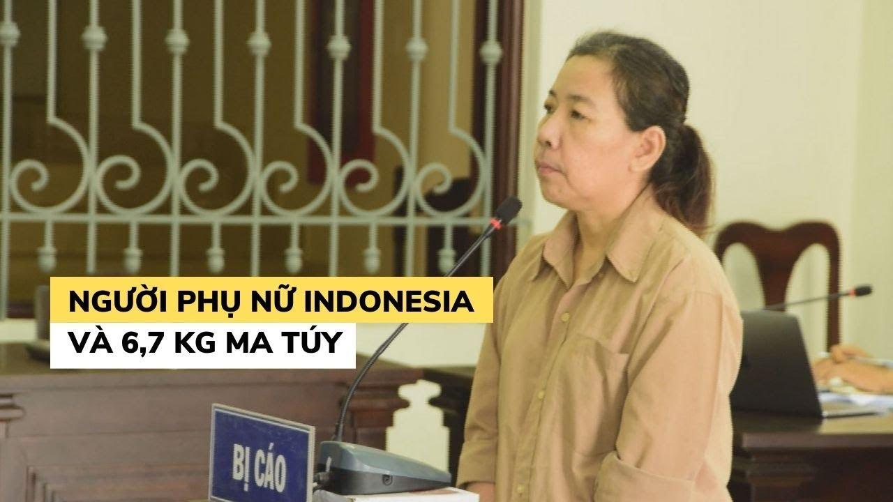 Án tử của 'người vận chuyển' Indonesia 6,7 kg ma túy qua biên giới