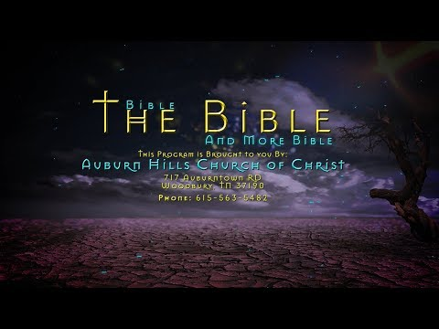 Bible, The Bible, and More Bible - Episode 14 - Plan of Salvation