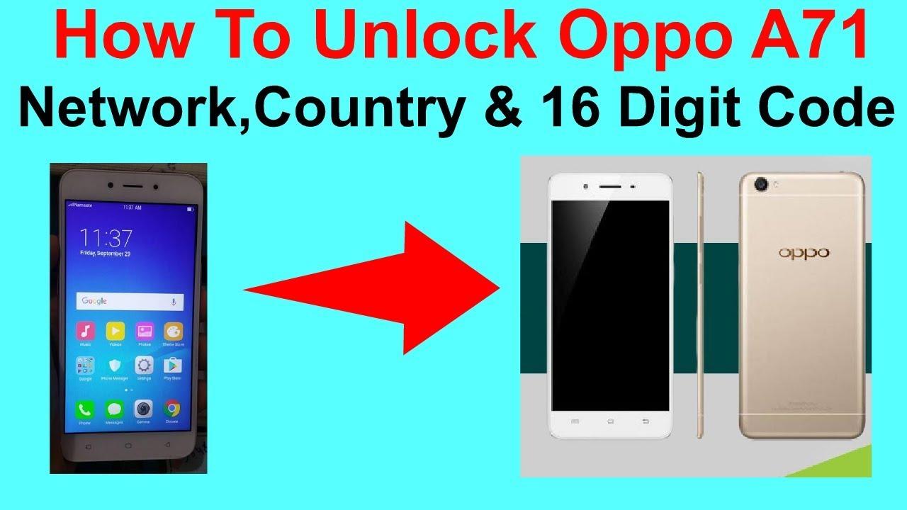 Oppo A71 Pettarn Unlock Done – Wonderful Image Gallery