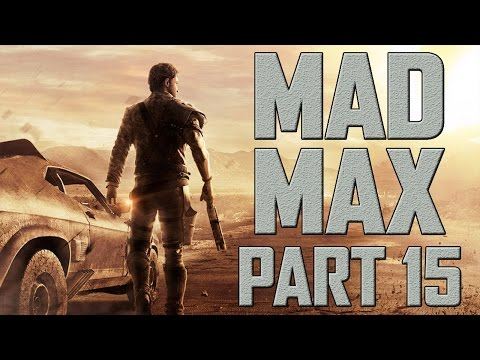 """Mad Max - Let's Play - Part 15 - """"Sand People In The Church"""""""
