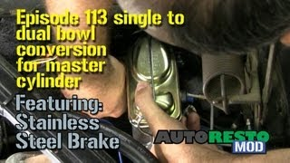 Episode 113 single to dual bowl conversion for master cylinder Autorestomod