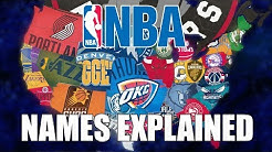 All 30 NBA Team Name Origins Explained