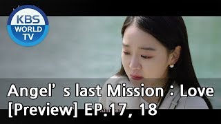 Angel's Last Mission: Love   단 하나의 사랑 EP.17, 18[Preview]