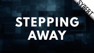 Stepping Away