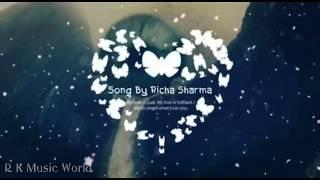 Hosh walo ko khabar kya - Richa Sharma || R K Music World💯💯