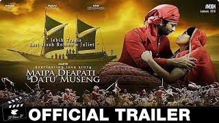 Video Maipa, Deapati & Datu Museng Official Trailer (2018) Film Indonesia HD download MP3, 3GP, MP4, WEBM, AVI, FLV November 2019