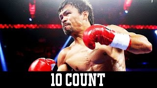 Pacquiao vs Horn - 10 Count
