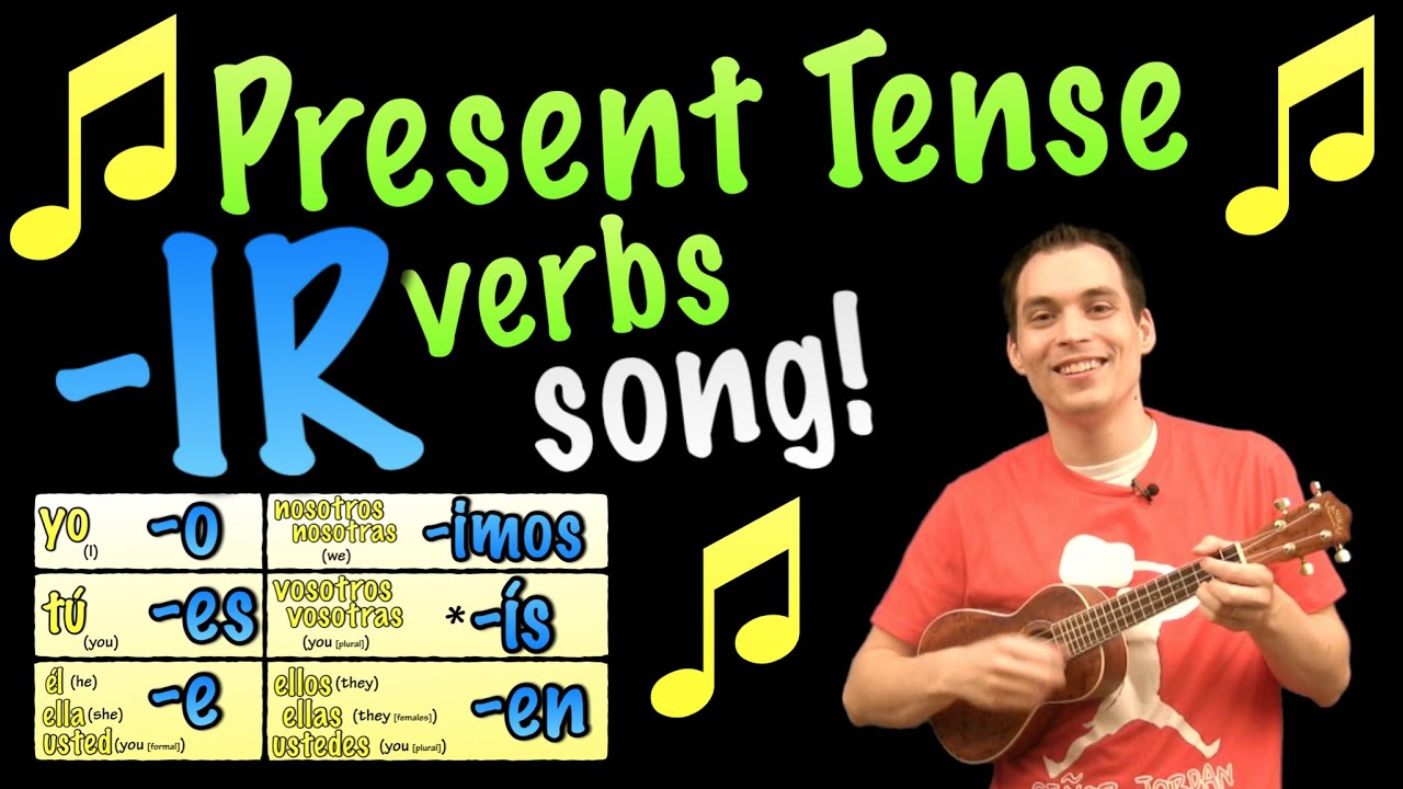 Present Tense Ir Verbs Made Easy With A Song In Spanish Youtube