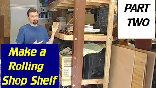A Strong, Adjustable, Rolling Shelf For Less Than $85 - Part2