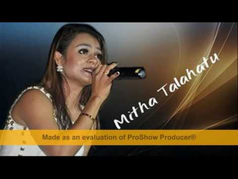 Mitha Talahatu 2017 Full Album