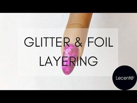 Easy Glitter & Foil Layering Nail Tutorial | Lecenté thumbnail
