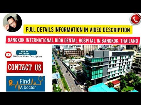 Bangkok International BIDH Dental Hospital in Bangkok, Thailand