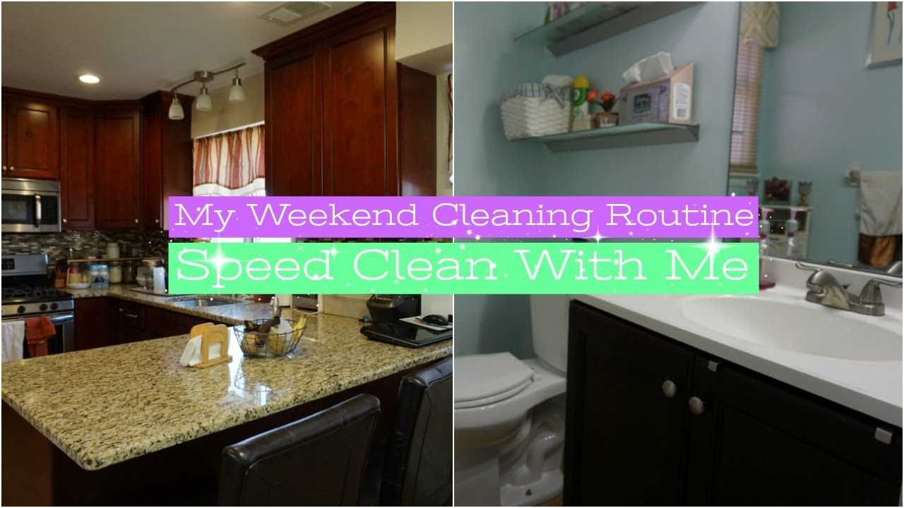 Weekend Cleaning Routine Clean With Me 2018 Cleaning Motivation Working Mom Cleaning Routine