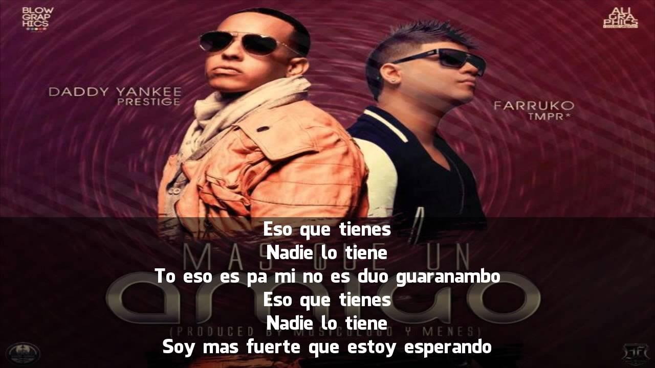 Daddy Yankee Ft. Farruko - Más Que Un Amigo (Letra)