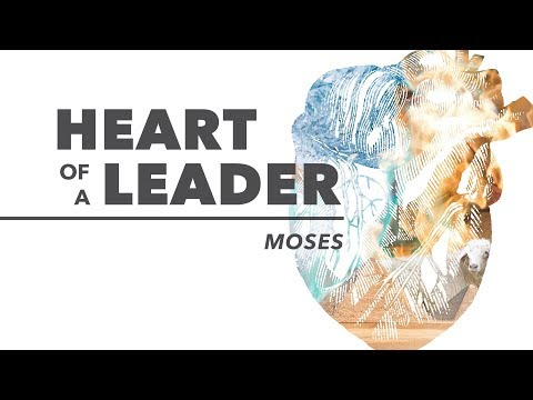 Moses: Heart of a Leader - Be Smart (Exodus 18) (10-15-17)