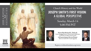 Church History and the World   Joseph Smith's First Vision: a Global Perspective