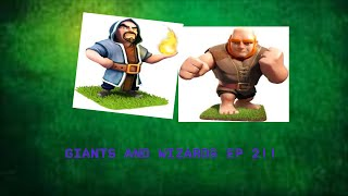 Clash of Clans // Wizard & giant raid // EP 2!!! // lvl 3 giants!