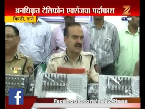 Bhiwandi | Police Arrested | Illegal Telephone Exchange For Making ISD Calls By Cheating