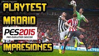 PES 2015 ||  Playtest MADRID / IMPRESIONES!