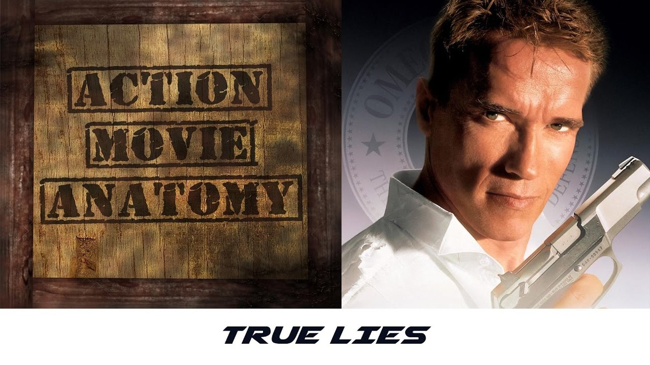 True Lies 1994 Review Action Movie Anatomy Youtube