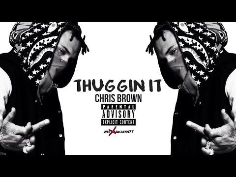 Chris Brown - Thuggin It