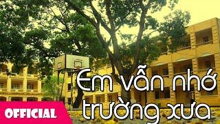 Em Vẫn Nhớ Trường Xưa - Bé Nguyệt Hằng [Lyrics MV]
