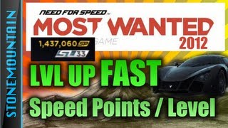 NFS: Most Wanted 2012 Fastest Way/How to Level/Rank Up/Get Speed Points SP/ Speed Level SL NFS001