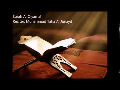 75.Surah Al Qiyamah by Muhammad Taha Al Junayd